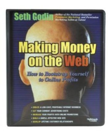 Seth Godin - Making Money On The Web [6 hours .MP3 Files]