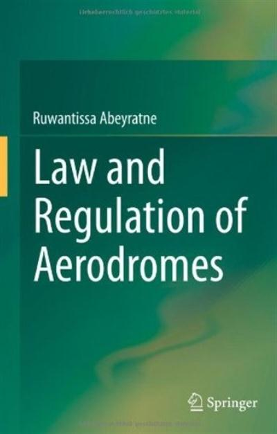 Law and Regulation of Aerodromes