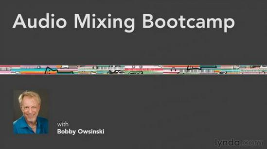 Audio Mixing Bootcamp
