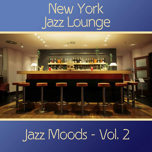 New York Jazz Lounge - Jazz Moods, Vol. 2 (2014)
