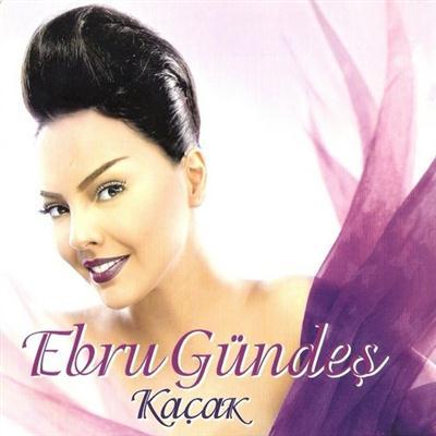Ebru Gundes - Kacak (2006)