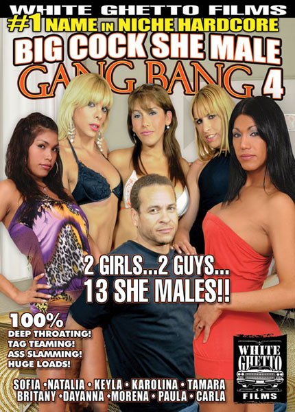 Big Cock She Male Gang Bang 4 (2012)