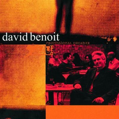 David Benoit - Professional Dreamer (1999)