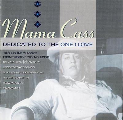 Mama Cass - Dedicated To The One I Love (2002)