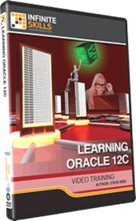 InfiniteSkills - Learning Oracle 12c Training Video With Steve Ries