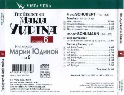 The Legacy of Maria Yudina vol.6 (Franz Schubert, Robert Schumann) / 2004 Vista Vera