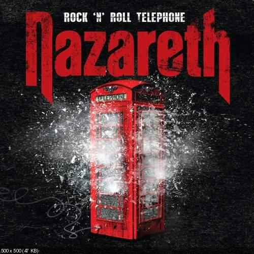 NAZARETH - ROCK 'N' ROLL TELEPHONE (2014) [DELUXE EDITION]