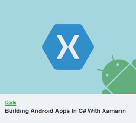 TutsPlus - Building Android Apps In C# With Xamarin by Derek Jensen