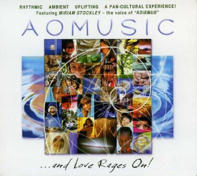 AOMUSIC  …and Love Rages On! / 2011 AO Music