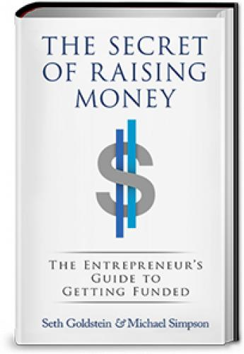 Seth Goldstein & Michael Simpson - The Secret of Raising Money
