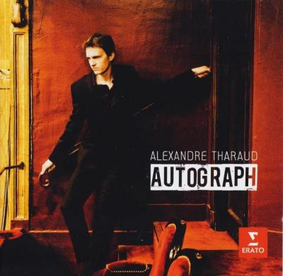 Alexandre Tharaud - Autograph (Bis-Encores) / 2013 Erato/Warner Classics
