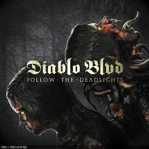 Diablo Blvd. (Diablo Boulevard) - Follow The Deadlights (2014)